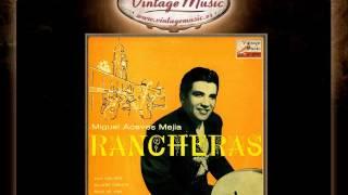 Miguel Aceves Mejia -- Cuatro Caminos (Ranchera) (VintageMusic.es)