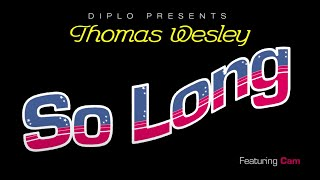 Diplo - So Long (feat. Cam) (Official Lyric Video)