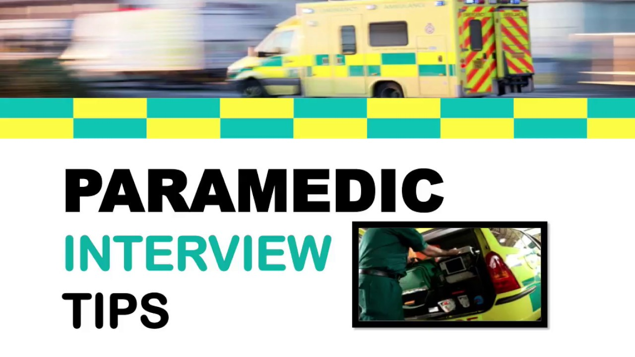 Paramedic Interview Tips - How to Become a Paramedic - YouTube