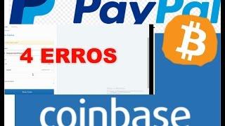 4 ERROS DE TRANSFERÊNCIA QUE NÃO FUNCIONAM Coinbase p/ Paypal.parte 1