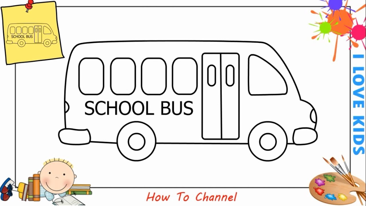 How To Draw A School Bus Easy Step By Step For Kids Beginners