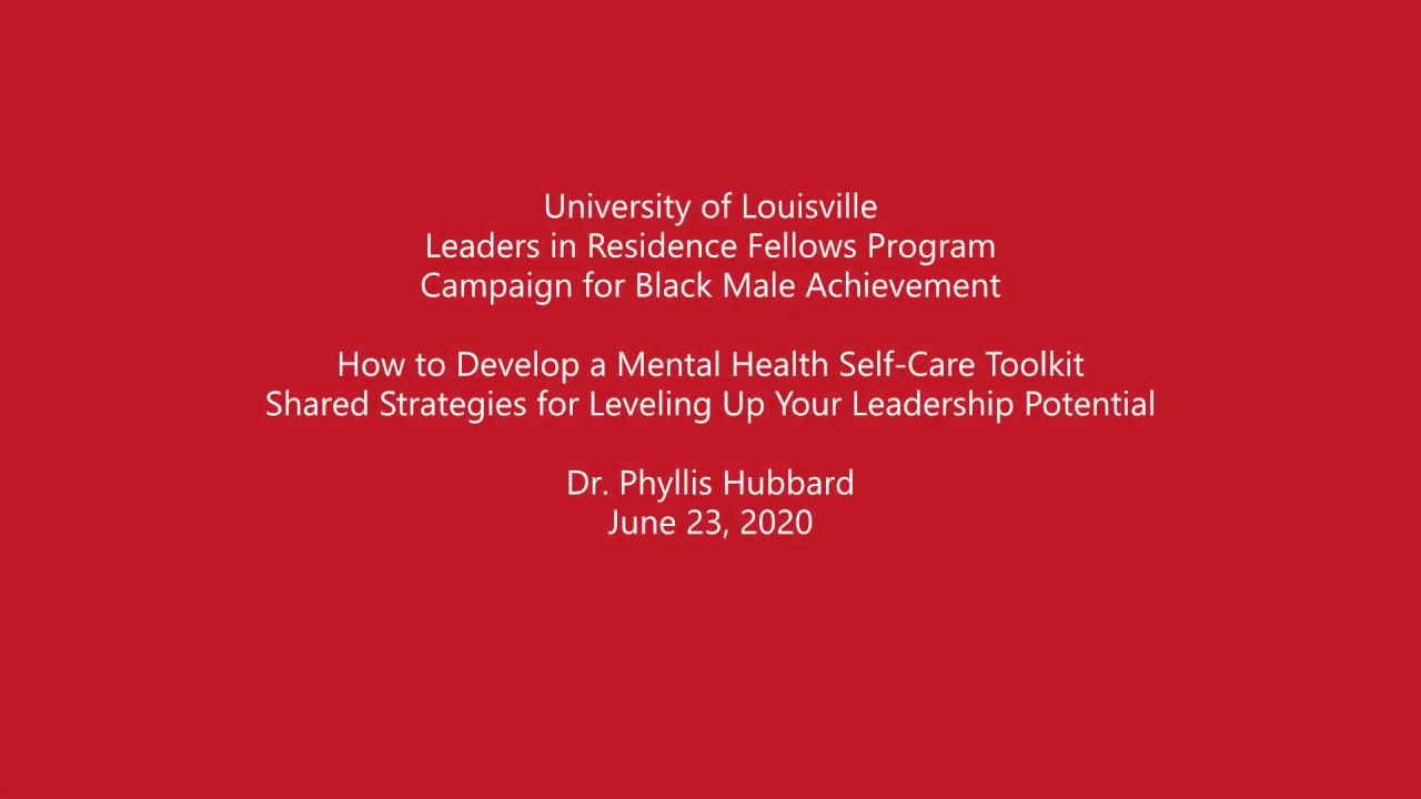 Leadership Development and Mental Health Self-Care with Dr. Phyllis Hubbard