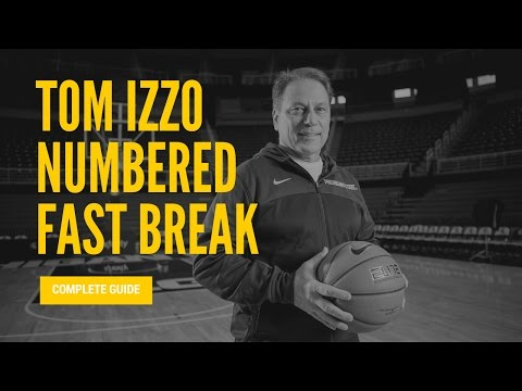 Tom Izzo numbered fast break - transition offense complete guide