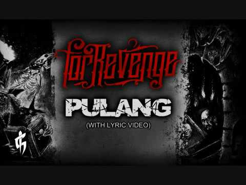 FOR REVENGE - PULANG (With Video Lirik)