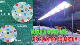 Build a 120cm WRGB LED Lighting for Planted Aquarium