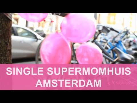 SINGLE SUPERMOMHUIS AMSTERDAM