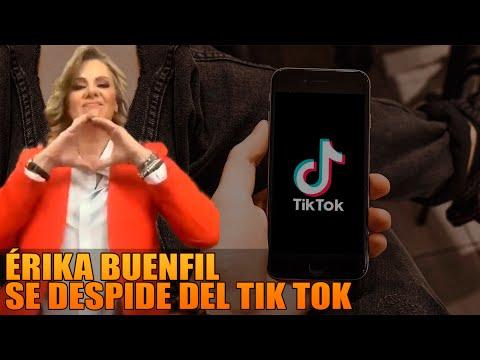 Érika Buenfil Se Despide del Tik Tok.