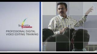 Video Editing Training Institutes in Hyderabad | Scintilla Digital Academy