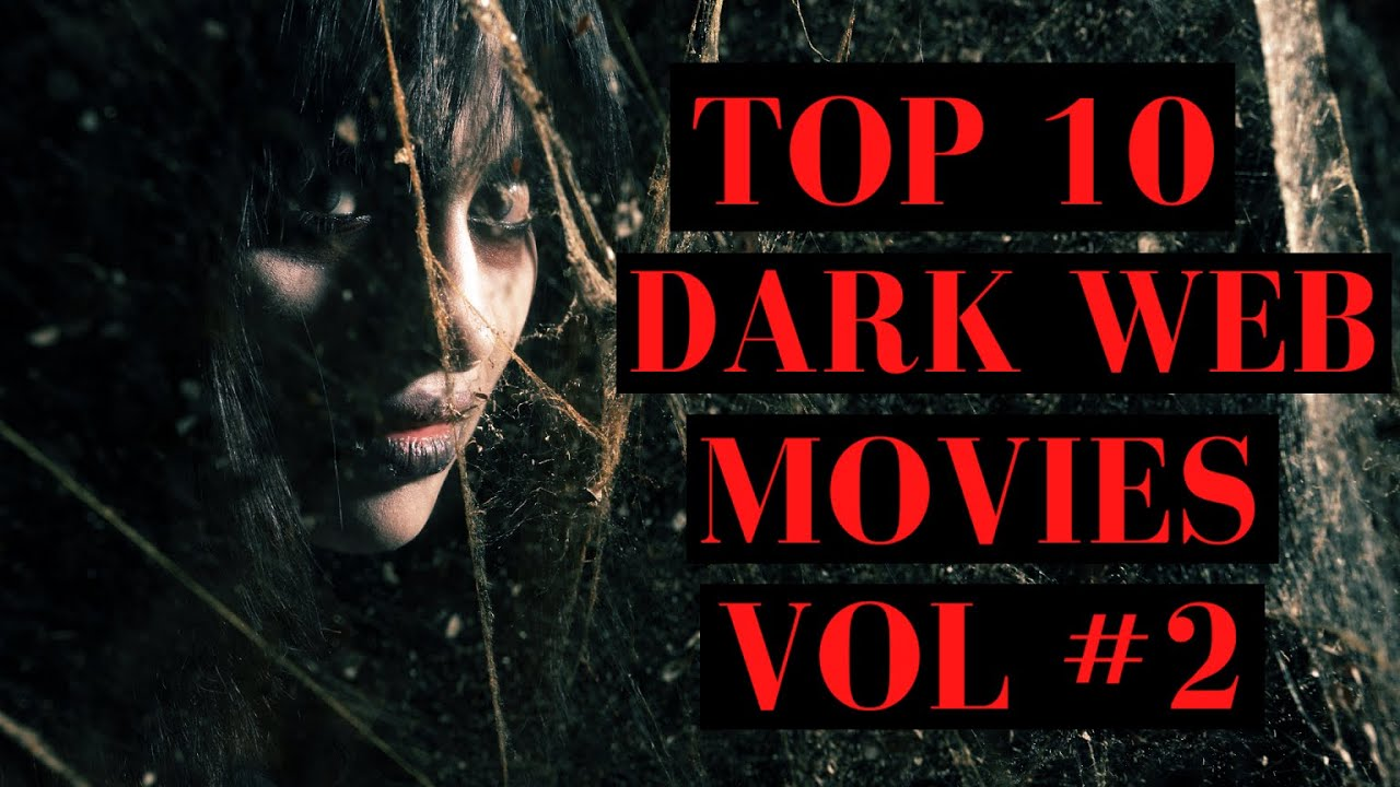 Download Top 10 Dark Web Themed Movies: Volume 2