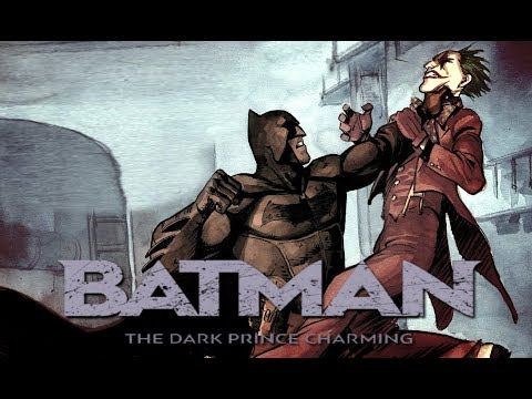 Batman: The Dark Prince Charming  - Part Two [Motion Comic Film]