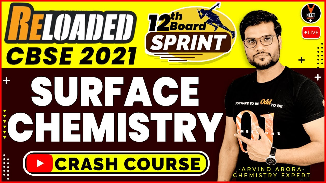 Surface Chemistry Class 12 Chemistry | Class 12 Board Exam 2021 Preparation | Arvind Arora