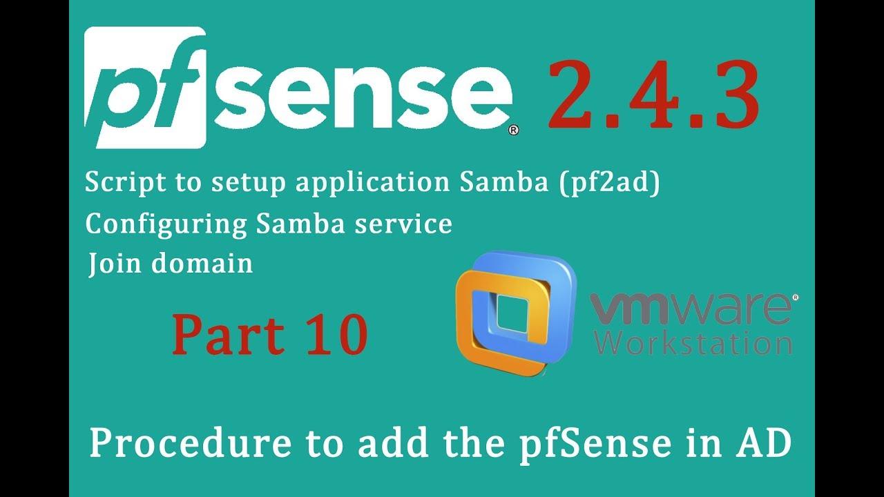 PfSense 2 4 3 Procedure to add the pfSense in AD (SAMBA)- pfSense Part 10