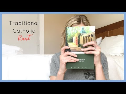 Traditional Catholic RANT: Know Your Faith - GET THIS BOOK!