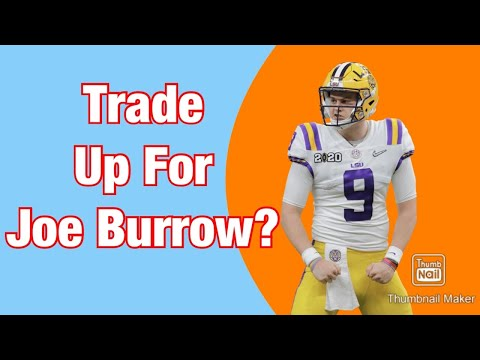 Should the Miami Dolphins Trade up to the #1 Pick for Joe Burrow?