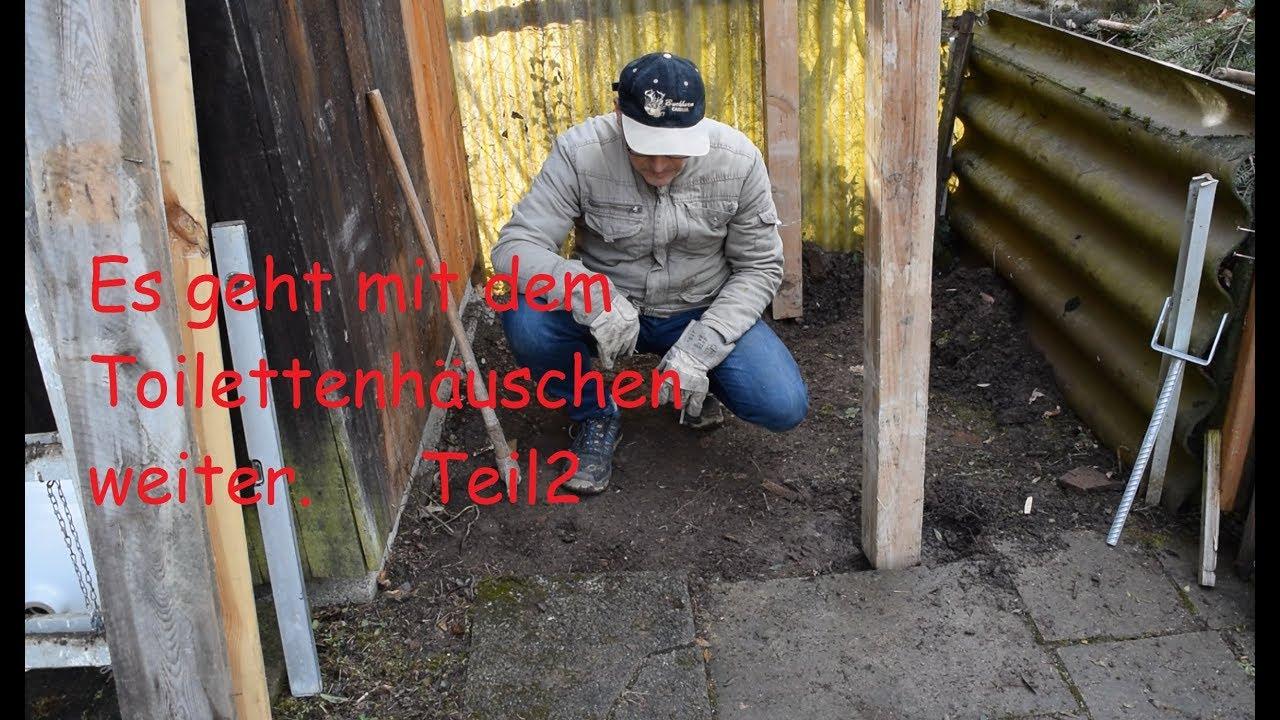 Garten Toilette Selbst Bauen Teil 2 Youtube
