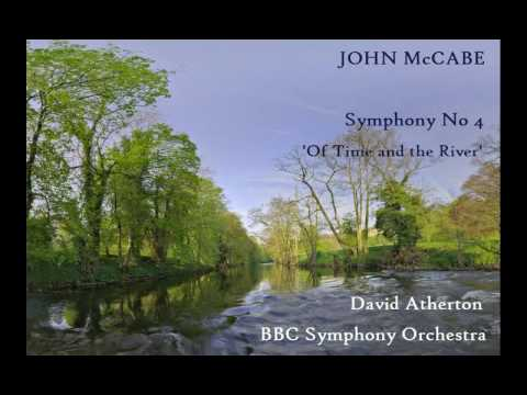 John McCabe: Symphony No 4, 'Of Time and the River' [Atherton-BBC SO] UK premiere