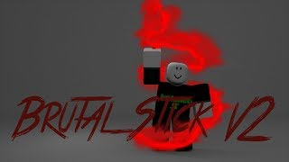 Roblox Script Showcase Episode#946/Brutal Stick V2