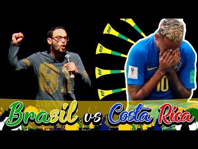 MATHEUS CEARÁ - RESUMO BRASIL VS COSTA RICA STAND UP