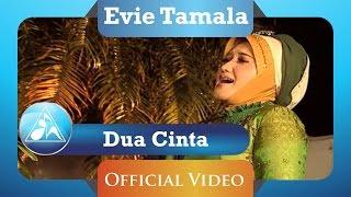 Evie Tamala - Dua Cinta