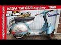 Vespa 150 Gs3 Augsburg  ▶ Vd2ts ▶ 1960 ▶ Restaurationsobjekt ▶   Info Box▼▼↓