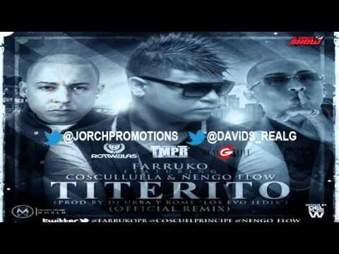 Titerito - Farruko Ft. Cosculluela  Ñengo Flow  ★REGGAETON 2012★