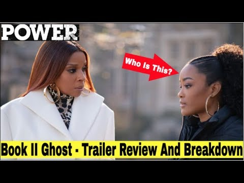 Power Book II Ghost Trailer - What Did We Miss In This Trailer? Power Book II Ghost