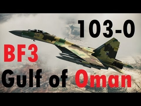 BF3 Perfect Jet Round (103-0) | Gulf of Oman: SU-35 | Conquest HD Gameplay