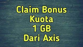 Bonus Kuota Gratis 1 Gb Dari Axis