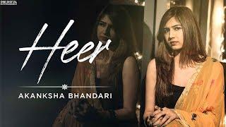 Heer Akanksha Bhandari Free MP3 Song Download 320 Kbps