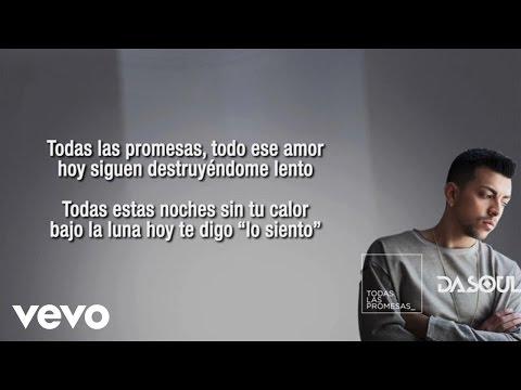 Dasoul - Todas Las Promesas (Lyric Video)
