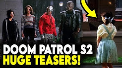 FIRST LOOK at Doom Patrol Season 2! Villains, Plot Details & MORE!
