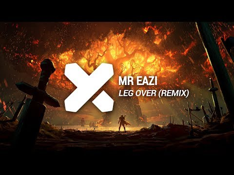 Mr Eazi - Leg Over (MAD RIK & SOME-1-ELSE Reflip)