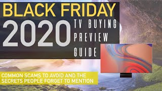 Black Friday 2020 TV Buying Guide - What Deals To Grab & What Deals To Avoid! - X900h, LG CX, Q90T !