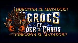 Download Lagu GOROSHIA EL MATADOR HEROES OF ORDER AND CHAOS MP3