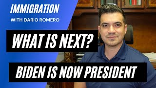 Now that Joe Biden is president, what is next in immigration? This is how you can prepare your case.