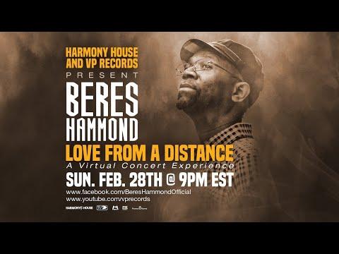 Beres Hammond - Love From A Distance   2021 Livestream Concert
