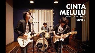 Download lagu Efek Rumah Kaca Cinta Melulu Covered by EDEN MP3