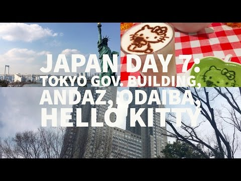 Great Views of Tokyo at Government Building, Andaz Toranomon Hills, & Odaiba (Japan Day 7)