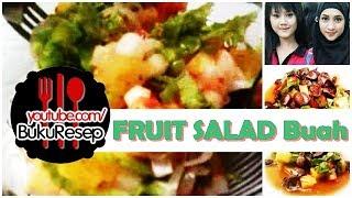 Fruit Salad - Fruit Salad Recipe | Salad Buah - Resep Salad Buah & Cara Membuat