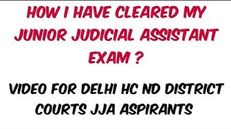 How I have cleared my Junior Judicial Assistant Exam ? || For Delhi high court and District courts