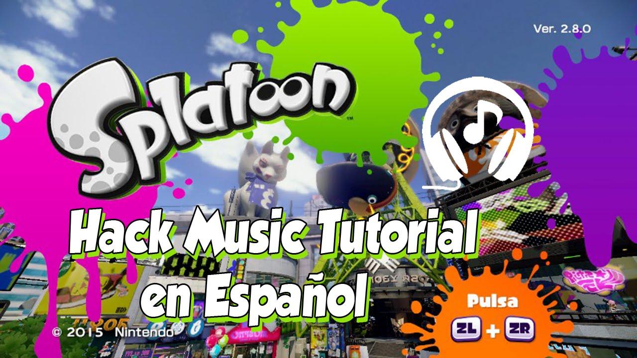 Splatoon Hack Music | Tutorial Español