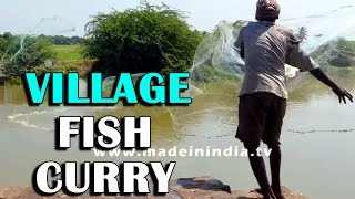 FISHER MAN CATCHING FISH AND MAKING YAMMY FISH CURRY | VILLAGE FOOD FACTORY