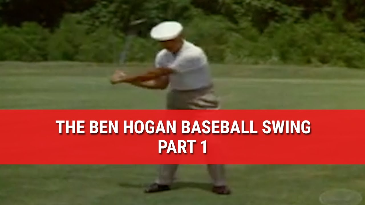 Learn The Famous Ben Hogan Baseball Swing Part 1