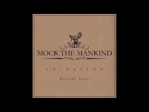 Mock The Mankind - Ruination (Full Album)