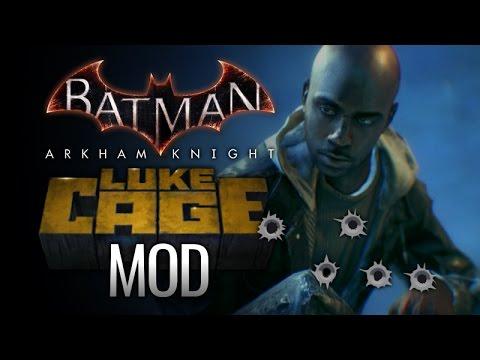 Batman: Arkham Knight - Luke Cage Mod
