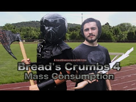 Bread's Crumbs 4: Mass Consumption - Full Movie