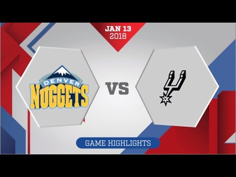 Denver Nuggets Vs San Antonio Spurs January 13 2018