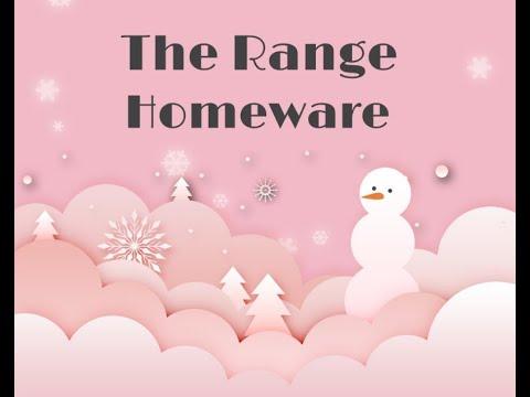 THE RANGE  - VIDEO 2 - HOMEWARE INC CHRISTMAS - SHOP WITH ME