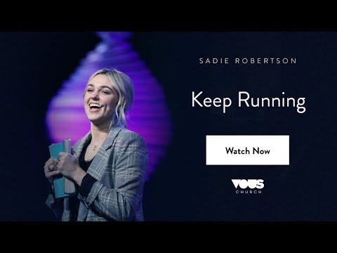 Sadie Robertson – Keep Running