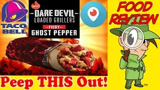 Taco Bell® | Fiery Ghost Pepper Dare Devil Loaded Griller Periscope Review! Peep This Out!